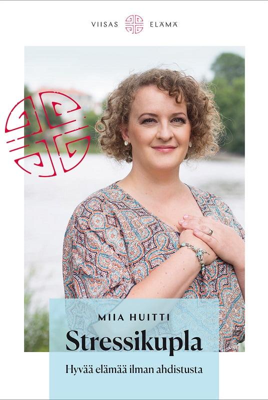 Paljon suositeltu kirja Miia Huitilta, Stressikupla